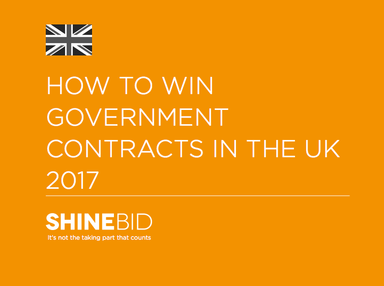 'How to Win Government Contracts in the UK 2017' 44 page ebook from Shine Bid Services